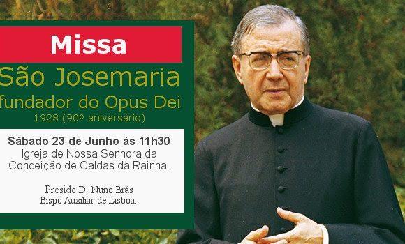 Missa da Festa de S. Josemaria Escrivá de Balaguer