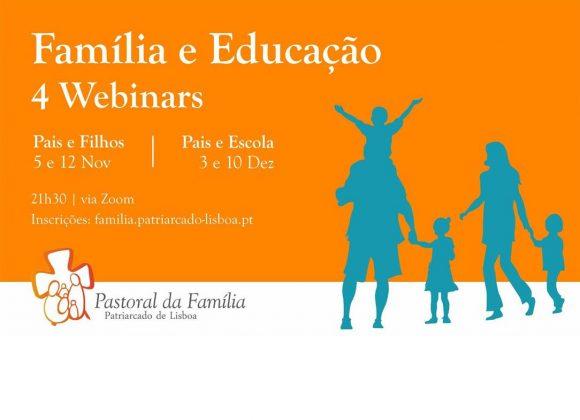 """Ciclo de Webinars com o tema """"Família e Educação"""""""