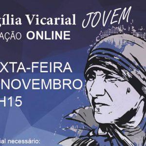 Vigília Vicarial Online   13-11-2020
